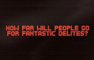 How Far Will You Go For Fantastic Delites - Offlimit